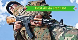 Best AK-47 Red Dot