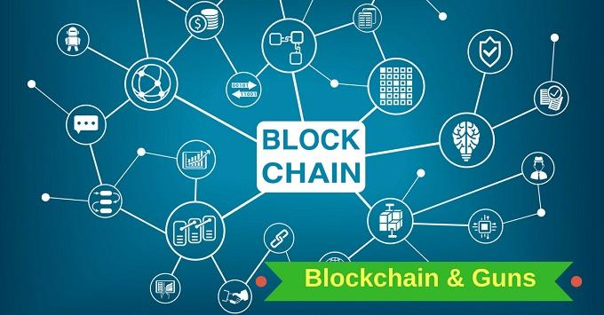 Blockchain and Guns